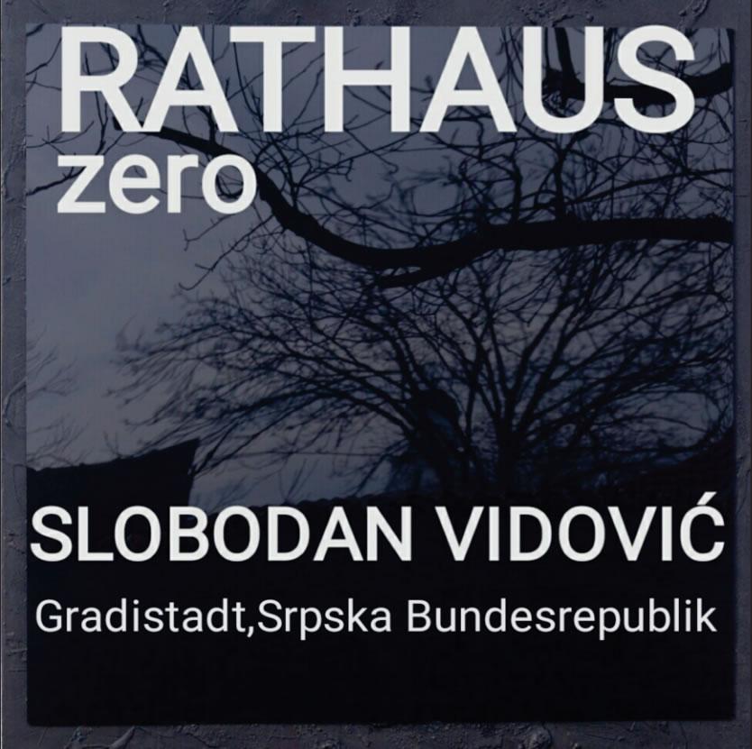 Pozivamo Vas na otvaranje izložbe Rathouse/Zero