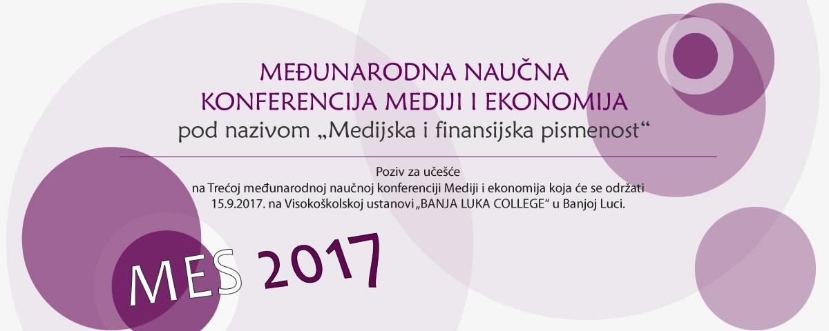 Poziv  za učešće na Trećoj međunarodnoj naučnoj konferenciji Mediji i ekonomija koja će se održati 15.9.2017.